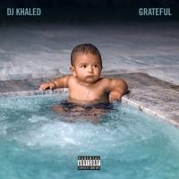 (Intro) I'm so Grateful - DJ Khaled Ft. Sizzla