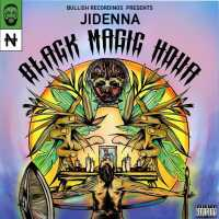 Jidenna, Bullish - Black Magic Hour