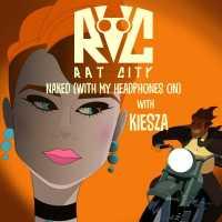 Kiesza, Rat City - Naked (With My Headphones On)