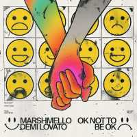 Marshmello, Demi Lovato - OK Not To Be OK