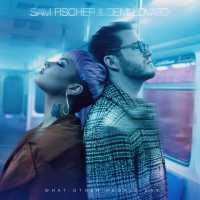Sam Fischer, Demi Lovato - What Other People Say