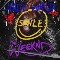 Juice WRLD, The Weeknd - Smile